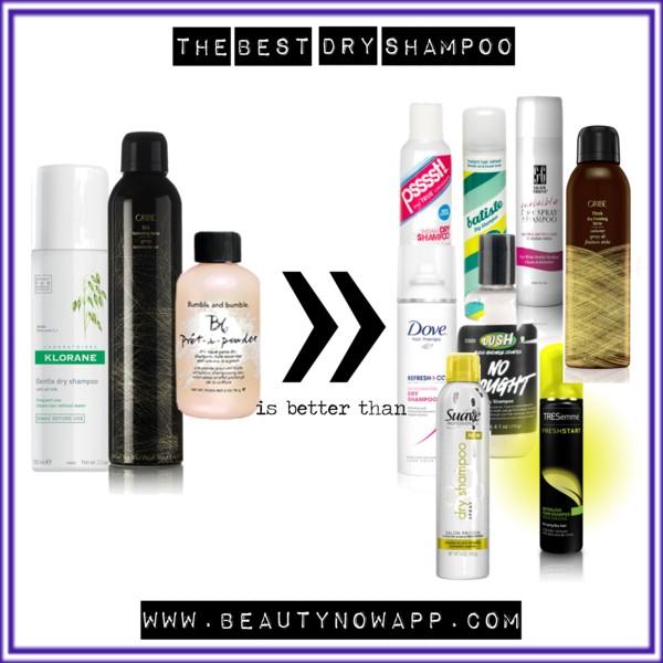 Best Dry Shampoo Beautynow Blog